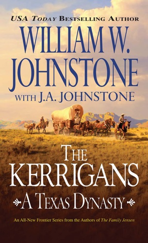 William W. Johnstone & J.A. Johnstone - The Kerrigans