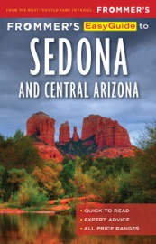 Frommer's EasyGuide to Sedona & Central Arizona