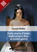 Della storia d'Italia dalle origini fino ai nostri giorni