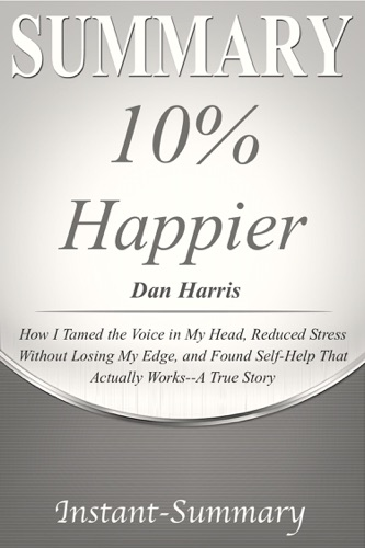 Instant-Summary - 10% Happier