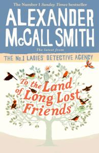 To the Land of Long Lost Friends Couverture de livre