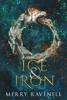 Ice & Iron - Merry Ravenell