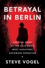 Betrayal in Berlin