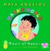 Maya's World: Mikale of Hawaii