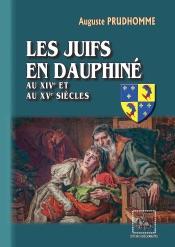 Les Juifs en Dauphiné au XIVe et au XVe siècles