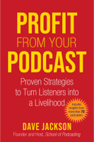 Dave Jackson - Profit from Your Podcast artwork