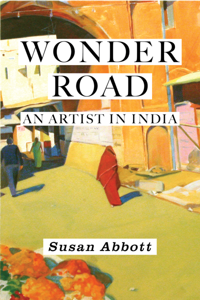 Wonder Road: An Artist in India