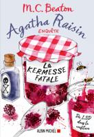 Agatha Raisin enquête 19 - La kermesse fatale ebook Download