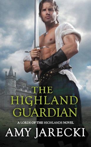 Amy Jarecki - The Highland Guardian