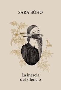 La inercia del silencio Book Cover