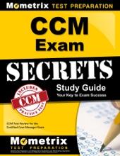 CCM Exam Secrets Study Guide: