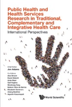 Public Health and Health Services Research in Traditional, Complementary and Integrative Health Care