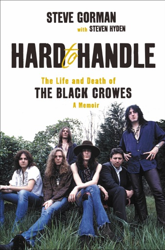 Hard to Handle - Steve Gorman & Steven Hyden