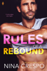 Nina Crespo - Rules of a Rebound artwork