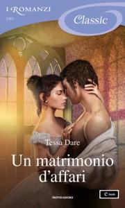 Un matrimonio d'affari (I Romanzi Classic) da Tessa Dare
