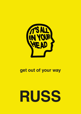 . Russ - IT'S ALL IN YOUR HEAD book