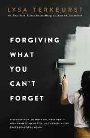 Forgiving What You Can't Forget PDF Download