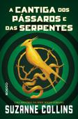 A cantiga dos pássaros e das serpentes Book Cover