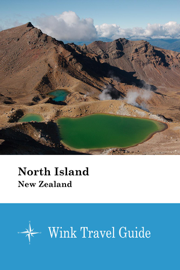 North Island (New Zealand) - Wink Travel Guide