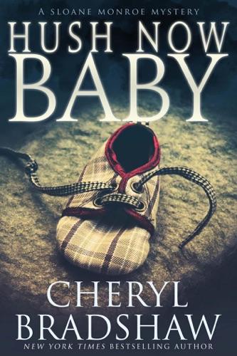 Hush Now Baby Book