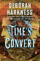 Deborah Harkness - Time's Convert artwork