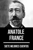 7 mejores cuentos de Anatole France Book Cover