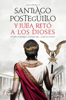 Santiago Posteguillo - Y Julia retó a los dioses portada