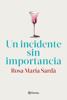 Rosa M. Sardà - Un incidente sin importancia portada
