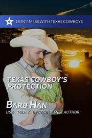 Texas Cowboy's Protection - Barb Han book summary