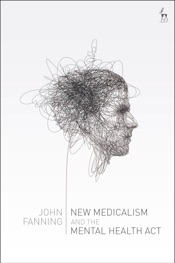 Download and Read Online New Medicalism and the Mental Health Act
