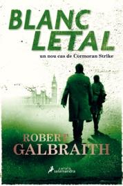 Blanc letal (Cormoran Strike 4) PDF Download