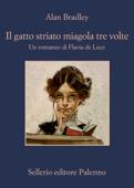 Download and Read Online Il gatto striato miagola tre volte
