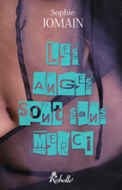 Les anges sans merci - Felicity Atcock. 4