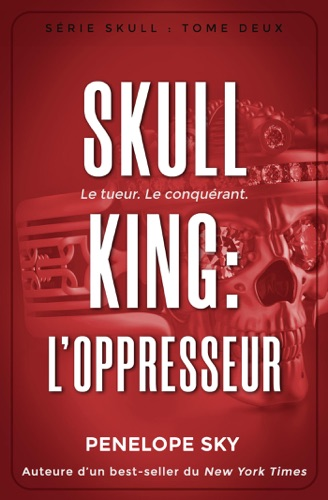Penelope Sky - Skull King : L'oppresseur