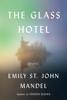 Emily St. John Mandel - The Glass Hotel  artwork