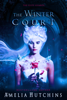 The Winter Court - Amelia Hutchins