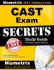 CAST Exam Secrets Study Guide: