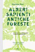 Alberi sapienti, antiche foreste