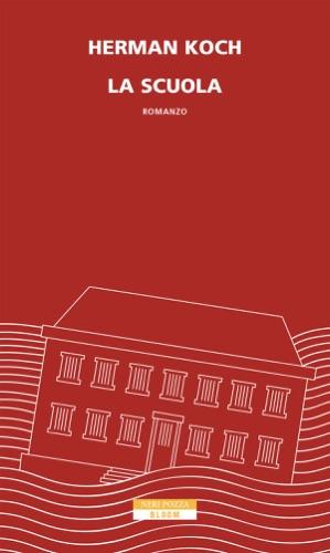 Herman Koch - La scuola