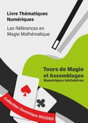 Download and Read Online Tours de magie et assemblages numériques jubilatoires