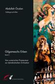 Gilgameschs Erben – Bd. II