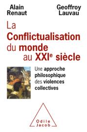 La Conflictualisation du monde au XXIe siècle