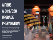 Airbus A319/320 Upgrade Preparation