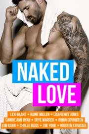 Naked Love - Skye Warren book summary