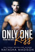 Only One Kiss (Only One Series 1)