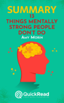 """Summary of """"13 Things Mentally Strong People Don't Do"""" by Amy Morin"""