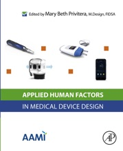 Applied Human Factors in Medical Device Design (Enhanced Edition)