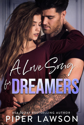 Piper Lawson - A Love Song for Dreamers book