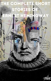 The Complete Short Stories of Ernest Hemingway PDF Download