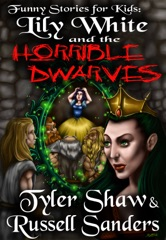 Funny Stories for Kids: Lily White and the Horrible Dwarves